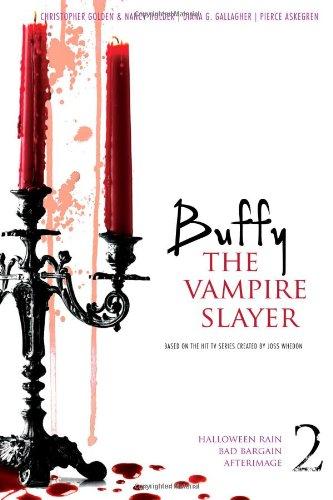 9781442412101: Buffy the Vampire Slayer 2: Halloween Rain; Bad Bargain; Afterimage