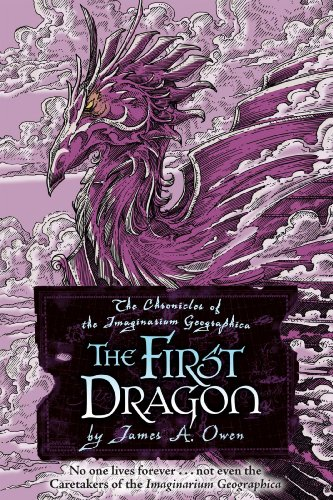 The First Dragon: The Chronicles of the: Owen, James A.