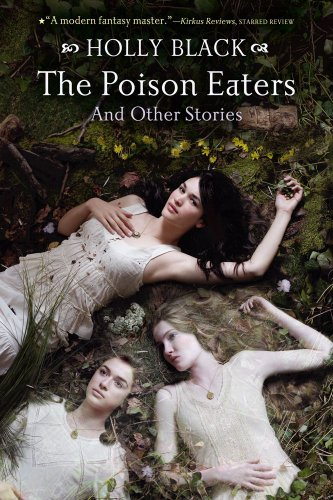 The Poison Eaters: And Other Stories: Black, Holly
