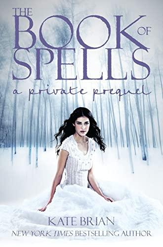 9781442412361: The Book of Spells: A Private Prequel