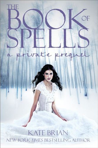 9781442412378: The Book of Spells: A Private Prequel