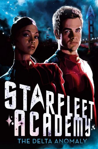 9781442412415: The Delta Anomaly (Starfleet Academy (Paperback))