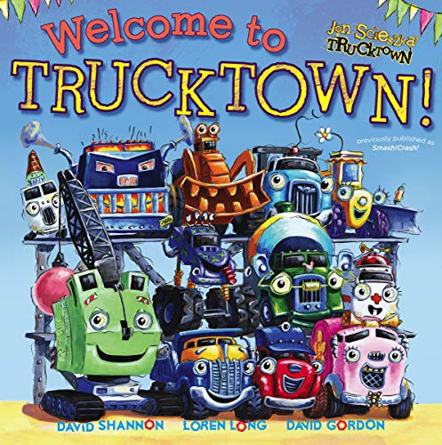 9781442412712: Welcome to Trucktown! (Jon Scieszka's Trucktown)