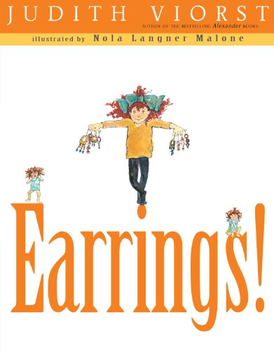 Earrings!: Judith Viorst; Illustrator-Nola