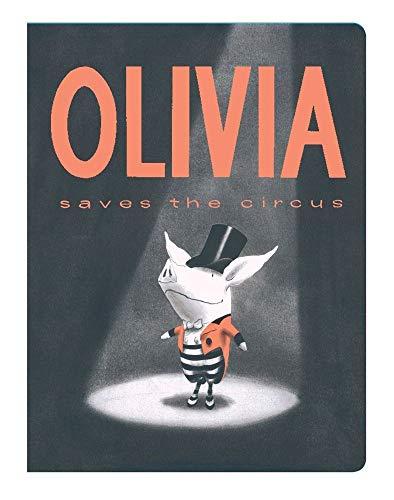 9781442412873: Olivia Saves the Circus (Classic Board Books)