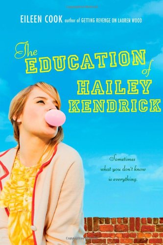 9781442413252: The Education of Hailey Kendrick