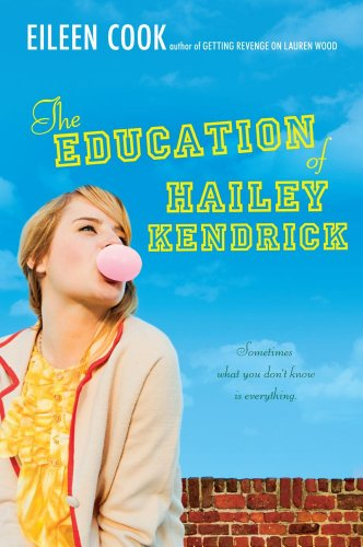 9781442413269: The Education of Hailey Kendrick