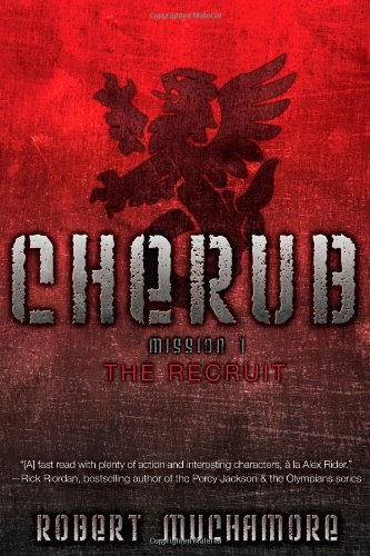 9781442413603: The Recruit (CHERUB)