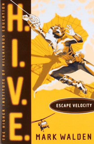 9781442413672: Escape Velocity (H.I.V.E.)