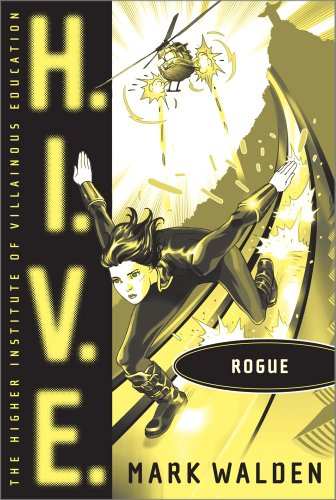 9781442413696: Rogue (H.I.V.E.)