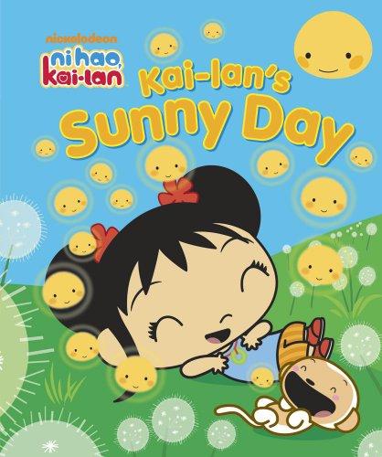 9781442413764: Kai-lan's Sunny Day (Ni Hao, Kai-lan)