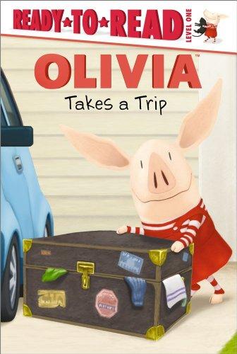 OLIVIA Takes a Trip (Olivia TV Tie-in): Ellie O'Ryan, Megan E. Bryant