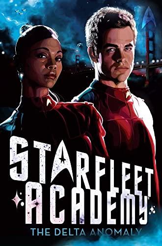 9781442414099: The Delta Anomaly (Starfleet Academy (Hardcover))