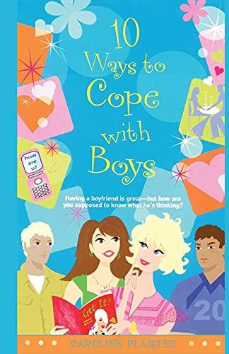 10 Ways to Cope with Boys: Caroline Plaisted