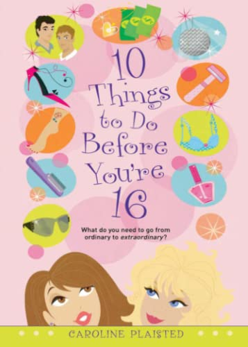9781442414228: 10 Things to Do Before You're 16