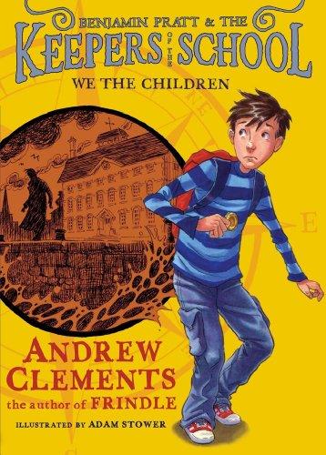 9781442414402: We the Children (Benjamin Pratt and the Keepers of the School)
