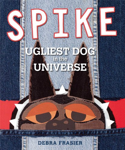 9781442414525: Spike: Ugliest Dog in the Universe