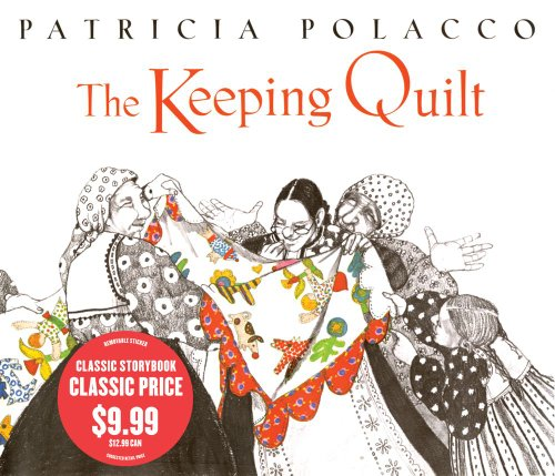 9781442416611: The Keeping Quilt