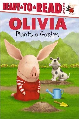 9781442416758: Olivia Plants a Garden (Olivia: Ready-to-Read: Level 1)