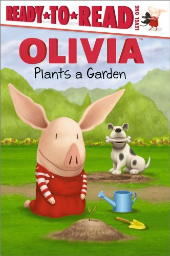9781442416758: OLIVIA Plants a Garden (Olivia TV Tie-in)