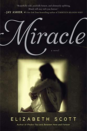 Miracle: Scott, Elizabeth