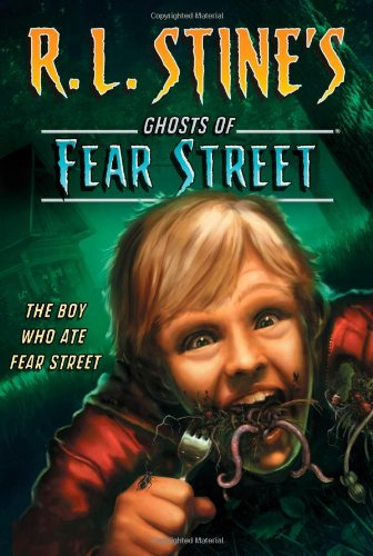 9781442417199: The Boy Who Ate Fear Street (R.L. Stine's Ghosts of Fear Street)