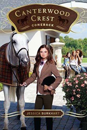 Comeback (Canterwood Crest): Jessica Burkhart