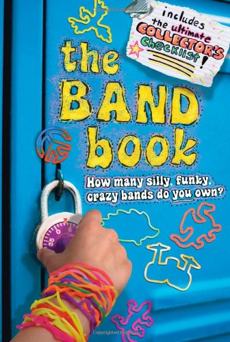 The Band Book: How Many Silly, Funky,: Ilanit Oliver
