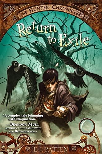 Return to Exile: E. J. Patten