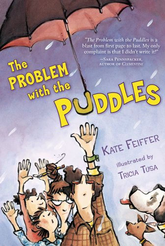 The Problem with the Puddles: Feiffer, Kate