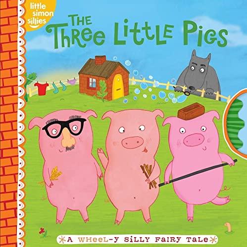 9781442421073: The Three Little Pigs: A Wheel-y Silly Fairy Tale (Little Simon Sillies)