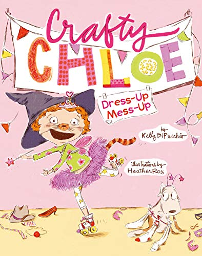 Dress-Up Mess-Up (Crafty Chloe) 9781442421240 Get out your craft supplies, because the queen of DIY is back! It's up to Chloe to create the perfect costume—and save the day—in this d