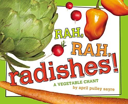 9781442421417: Rah, Rah, Radishes!: A Vegetable Chant