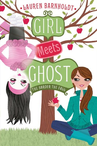 9781442421479: The Harder the Fall (Girl Meets Ghost)