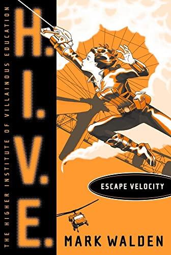 9781442421851: Escape Velocity (H.I.V.E.)
