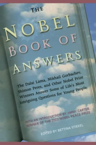 9781442421936: The Nobel Book of Answers: The Dalai Lama, Mikhail Gorbachev, Shimon Peres, a