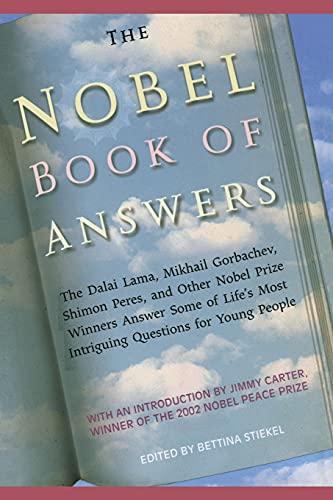 9781442421936: The Nobel Book of Answers: The Dalai Lama, Mikhail Gorbachev, Shimon Peres, a