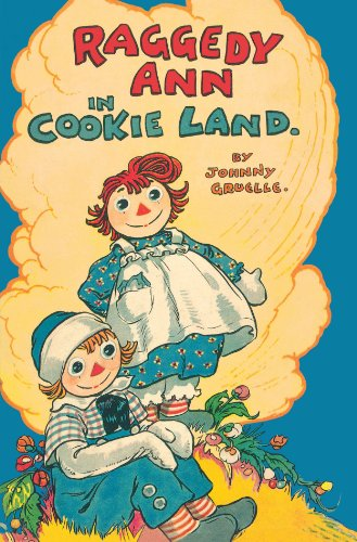 9781442421998: Raggedy Ann in Cookie Land: (Classic)