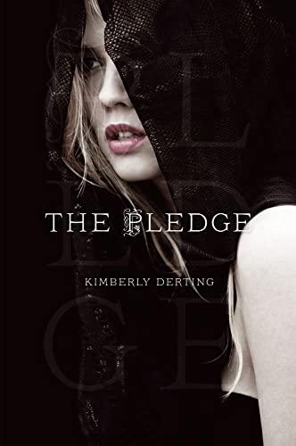 9781442422025: The Pledge (The Pledge Trilogy)