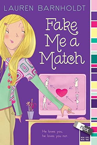 9781442422599: Fake Me a Match (Mix)