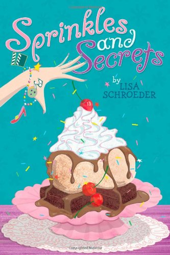 Sprinkles and Secrets: Schroeder, Lisa