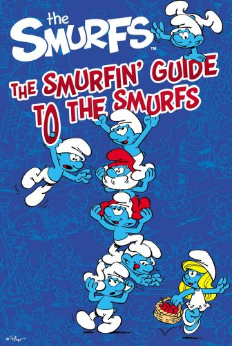 The Smurfin' Guide to the Smurfs (Smurfs Classic): Barton, Elizabeth Dennis