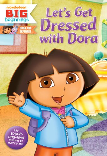 9781442422940: Let's Get Dressed with Dora (Dora the Explorer)