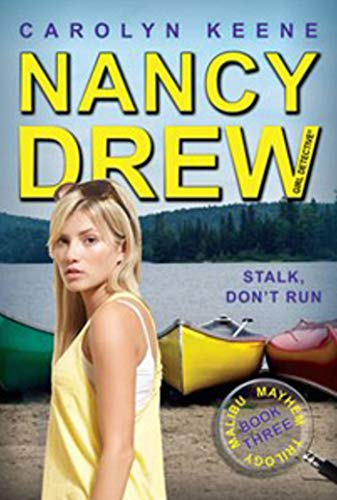 9781442422995: Stalk, Don't Run: Book Three in the Malibu Mayhem Trilogy (Nancy Drew (All New) Girl Detective)