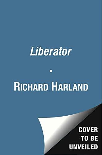 Liberator: Harland, Richard