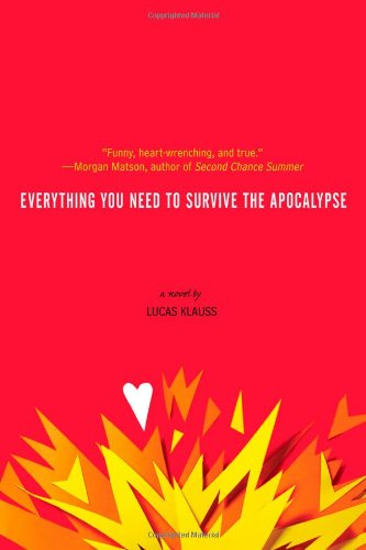 Everything You Need to Survive the Apocalypse: Klauss, Lucas