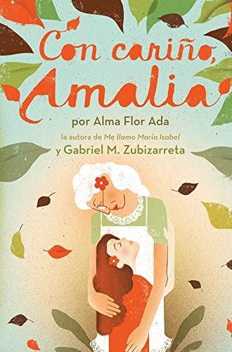 9781442424050: Con Carino, Amalia = Love, Amalia