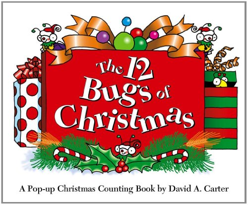 9781442426498: The 12 Bugs of Christmas: A Pop-up Christmas Counting Book (David Carter's Bugs)