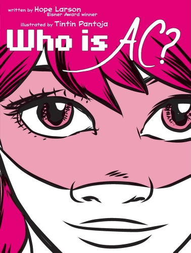 Who Is AC?: Larson, Hope