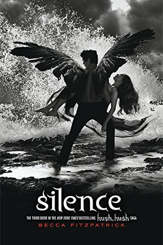 9781442426641: Silence (The Hush, Hush Saga)